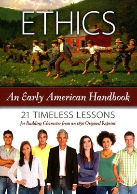 Ethics: An Early American Handbook  -     By: David Barton