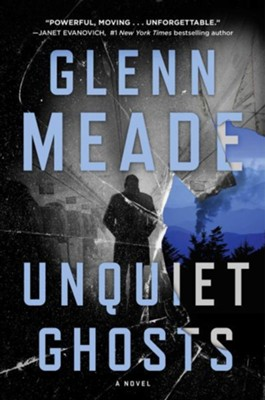 Unquiet Ghosts  -     By: Glenn Meade