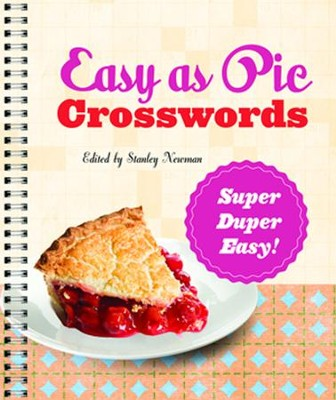 Easy as Pie Crosswords: Super-Duper Easy!  -     By: Stanley Newman