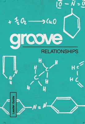 Groove: Relationships Leader Guide - eBook  -     By: Michael Adkins