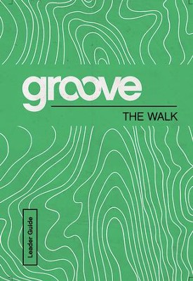 Groove: The Walk Leader Guide - eBook  -     By: Michael Adkins