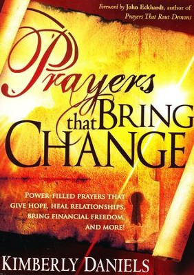 Prayers That Bring Change  -     By: Kim Daniels