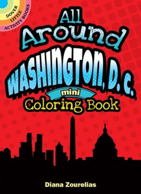 All Around Washington D.C. Mini Coloring Book  -     By: Diana Zourelias