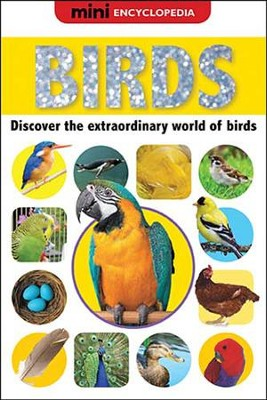 Mini Encyclopedias - Birds  -