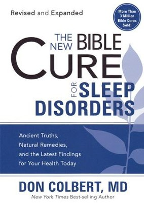 The NEW Bible Cure for Sleep Disorders  -     By: Don Colbert M.D.