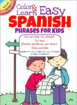 Color & Learn Easy Spanish Phrases for Kids  -     By: Roz Fulcher