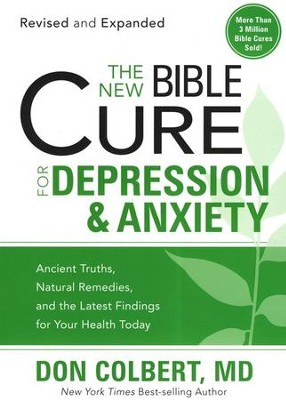 The NEW Bible Cure for Depression & Anxiety  -     By: Don Colbert M.D.