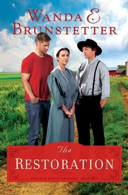 The Restoration - eBook   -     By: Wanda E. Brunstetter