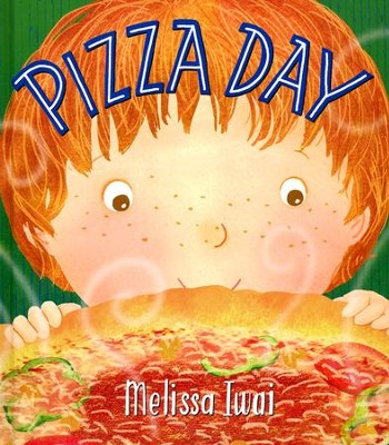 Pizza Day  -     By: Melissa Iwai     Illustrated By: Melissa Iwai