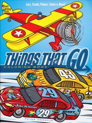 Things That Go Coloring Book: Cars, Trucks, Planes, Trains and More!  -     By: Peter Donahue