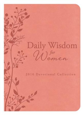 Daily Wisdom for Women 2016 Devotional Collection - eBook  -     By: Barbour Publishing