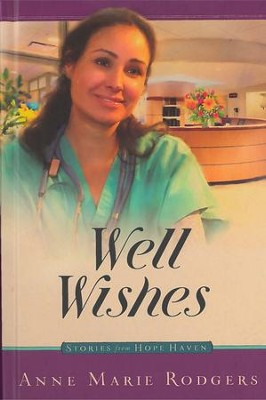 Well Wishes - eBook  -     By: Anne Marie Rodgers