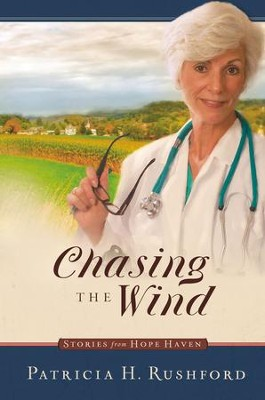 Chasing the Wind - eBook  -     By: Patricia H. Rushford