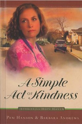 A Simple Act of Kindness - eBook  -     By: Pam Hanson, Barbara Andrews