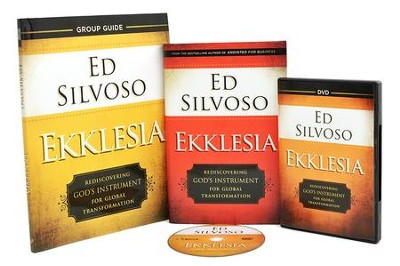 Ekklesia Curriculum Kit: Rediscovering God's Instrument for Global Transformation  -     By: Ed Silvoso