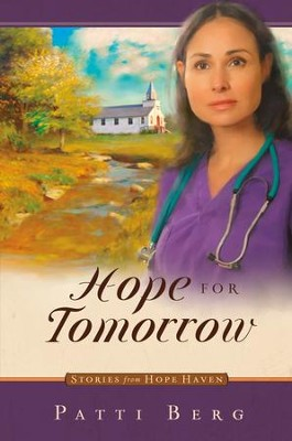 Hope for Tomorrow - eBook  -     By: Patti Berg