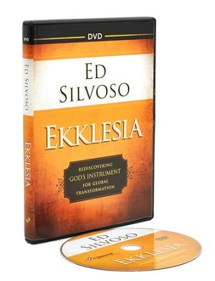Ekklesia DVD: Rediscovering God's Instrument for Global Transformation  -     By: Ed Silvoso