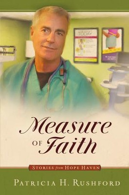 Measure of Faith - eBook  -     By: Patricia H. Rushford