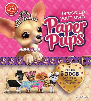 Dress Up Your Paper Pups  -