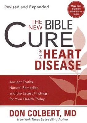 The New Bible Cure for Heart Disease  -     By: Don Colbert M.D.