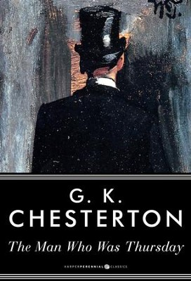 The Man Who Was Thursday: A Nightmare / Digital original - eBook  -     By: G.K. Chesterton
