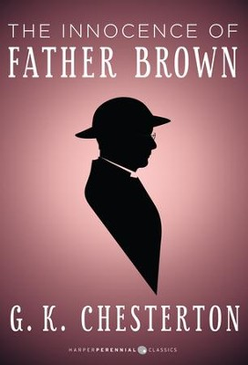 The Innocence of Father Brown / Digital original - eBook  -     By: G.K. Chesterton