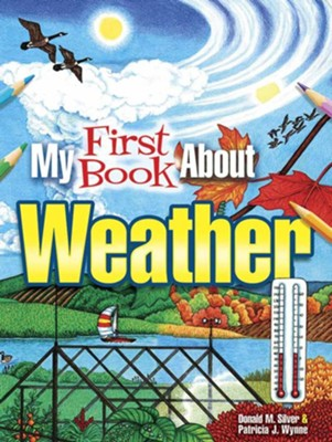 My First Book About Weather Coloring Book  -     By: Patricia J. Wynne