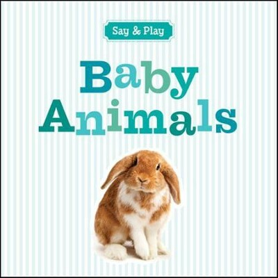 Baby Animals  -     By: Sterling Publishing Co., Inc.