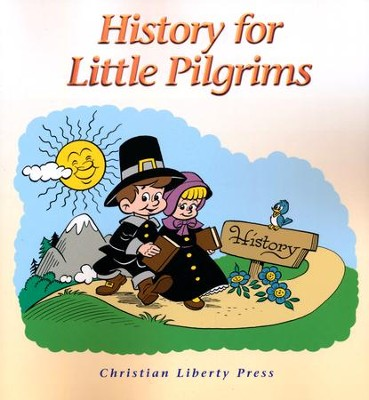 History for Little Pilgrims, Grade 1   -
