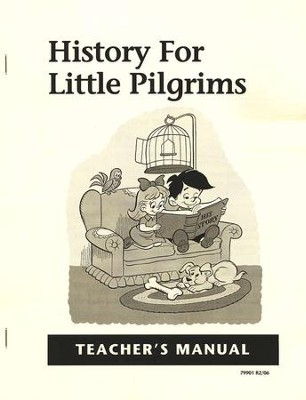 History for Little Pilgrims, Teacher's Guide, Grade 1    -