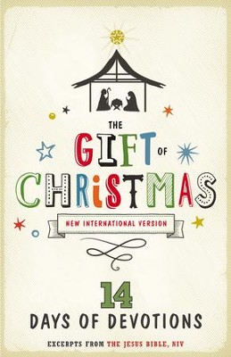 The Gift of Christmas: 14 Days of Devotions - eBook  -     By: Zondervan