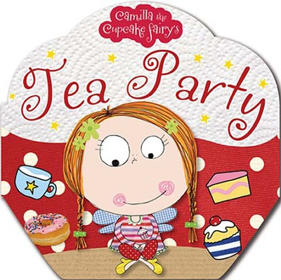 Camilla the Cupcake Fairy's Tea Party  -