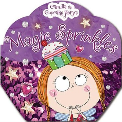 Camilla the Cupcake Fairy's Magic Sprinkles  -
