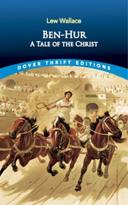 Ben-Hur: A Tale of the Christ  -     By: Lew Wallace
