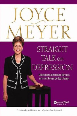 Straight Talk on Depression: Overcoming Emotional Battles with the Power of God's Word! - eBook  -     By: Joyce Meyer