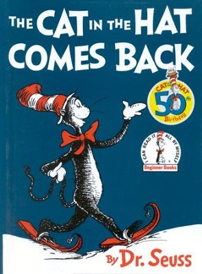 The Cat in the Hat Comes Back   -     By: Dr. Seuss