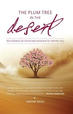 Plum Tree in the Desert - eBook  -     By: Naomi Reed