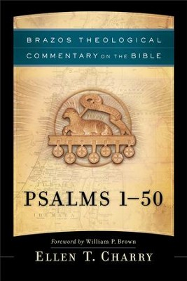 Psalms 1-50 (Brazos Theological Commentary on the Bible) - eBook  -     By: Ellen T. Charry
