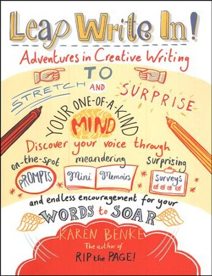 Leap Write In!: Adventures in Creative Writing  -     By: Karen Benke