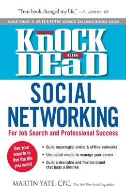 Knock Em Dead-Social Networking: For Job Search & Professional Success - eBook  -     By: Martin Yate