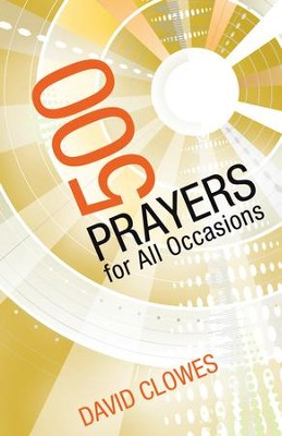 500 Prayers for All Occasions - eBook  -     By: David Clowes
