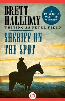 Sheriff on the Spot - eBook  -     By: Brett Halliday