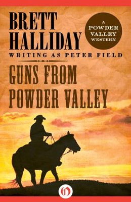 Guns from Powder Valley - eBook  -     By: Brett Halliday