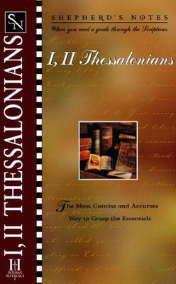 Shepherd's Notes: I & II Thessalonians, 1998 Edition   -