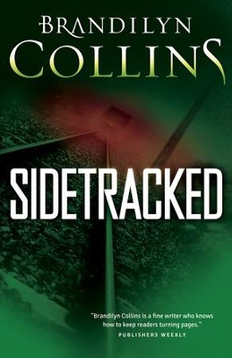 Sidetracked - eBook  -     By: Brandilyn Collins