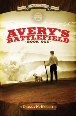 Avery's Battlefield - eBook  -     By: Deanna K. Klingel