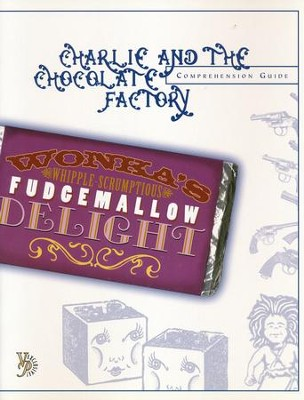Charlie & the Chocolate Factory Comprehension Guide   -     By: Laurie Detweiler