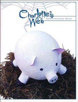 Charlotte's Web Comprehension Guide   -     By: Laurie Detweiler
