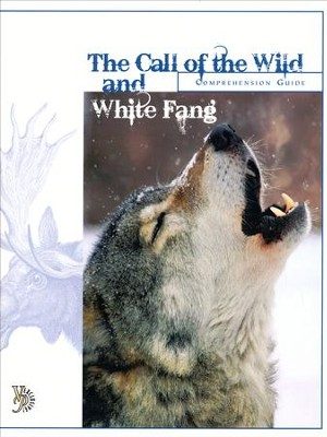 Call of the Wild and White Fang Comprehension Guide   -     By: Ned Bustard