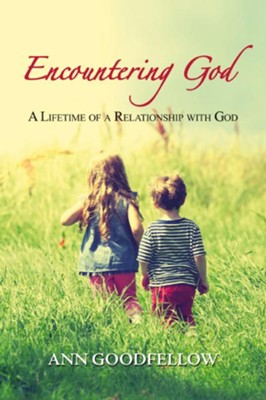 Encountering God  -     By: Ann Goodfellow